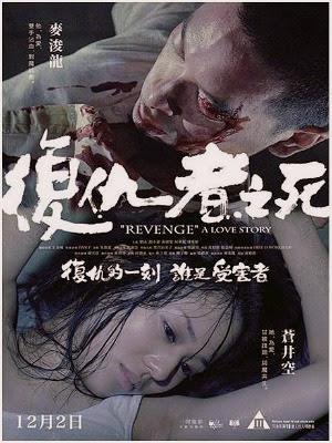xem phim Cái Chết Kẻ Phục Thù - Revenge A Love Story 2010 full hd vietsub online poster