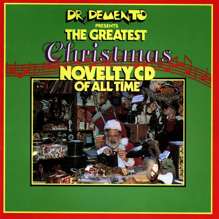 Pee-Pee Soaked Heckhole: Various Artists - Dr. Demento Presents: The Greatest Christmas Novelty ...