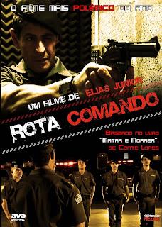 Rota%2BComando%2B %2BO%2BFilme Download   Rota Comando: O Filme   AVI   Nacional