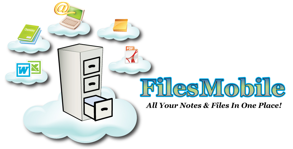 FilesMobile All Your Notes & Files In One Place!