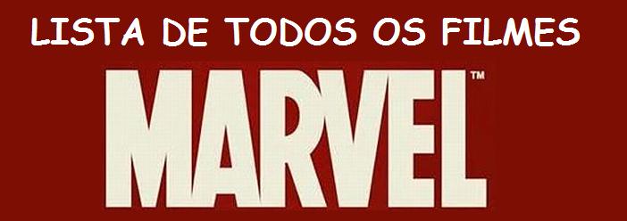 Lista de Todos os Filmes Marvel