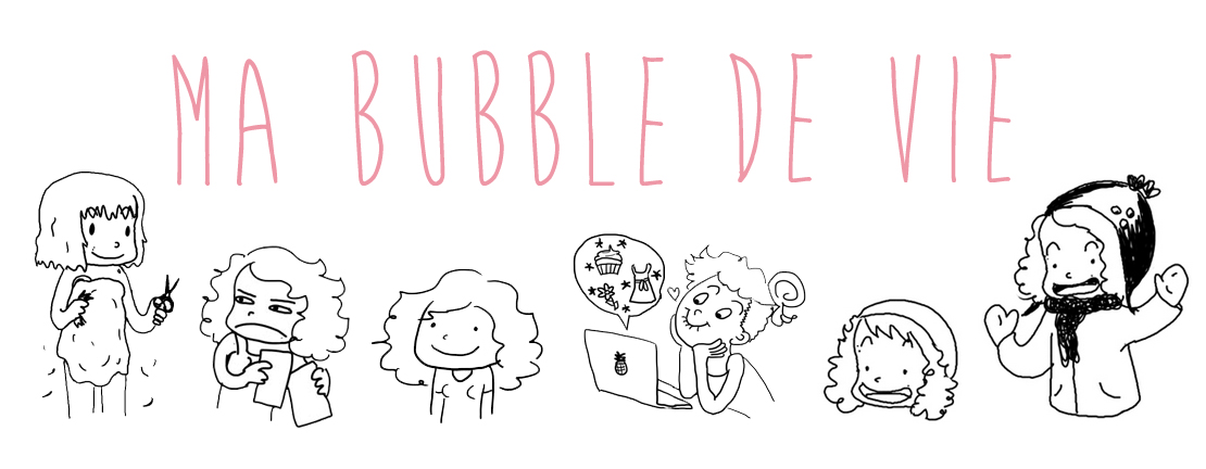 Ma Bubble de vie