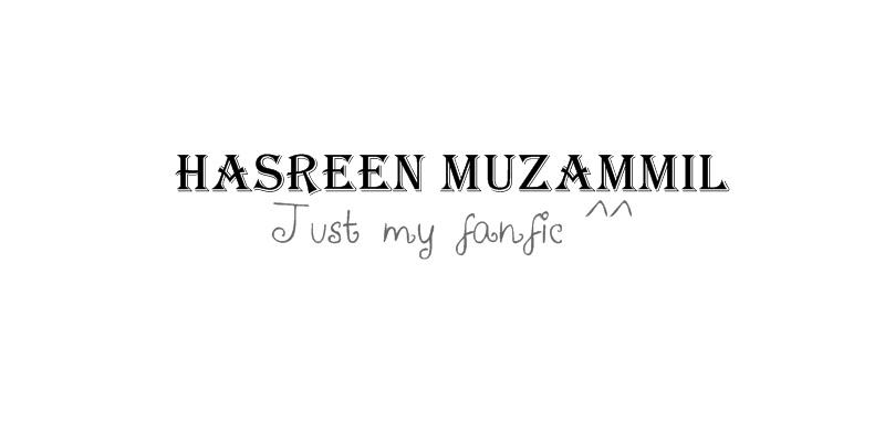 // Hasreen Fanfic