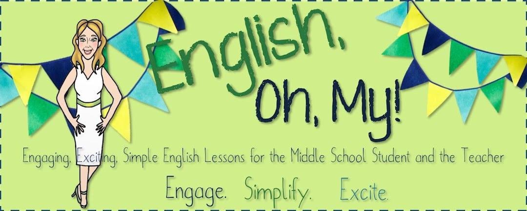 English, Oh My!