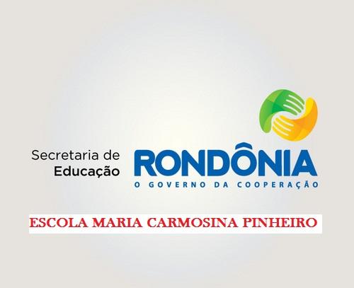 ESCOLA ESTADUAL MARIA CARMOSINA PINHEIRO
