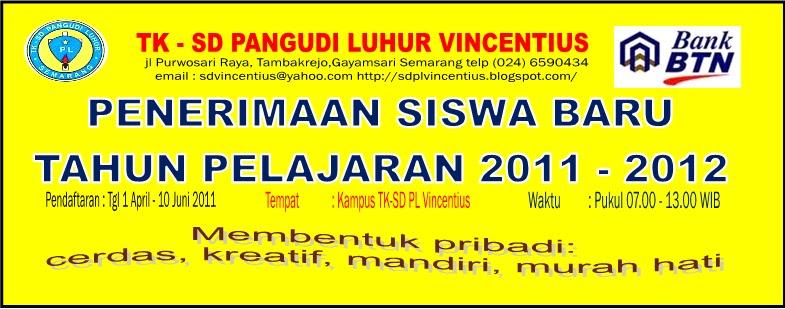 Tk Sd Pl Vincentius Penerimaan Siswa Baru Tahun 2011 2012
