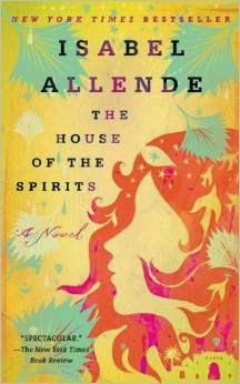 http://www.amazon.com/House-Spirits-Novel-Isabel-Allende/dp/0553383809/ref=sr_1_1?s=books&ie=UTF8&qid=1404386312&sr=1-1&keywords=House+of+the+spirits