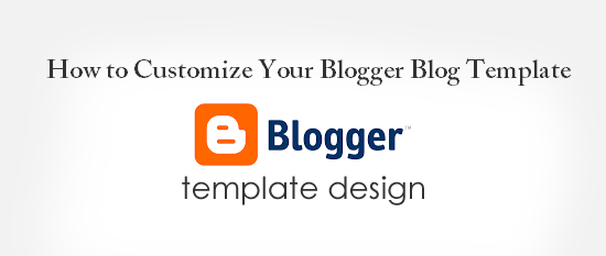 How to Customize Blogger Template - techindextechindex