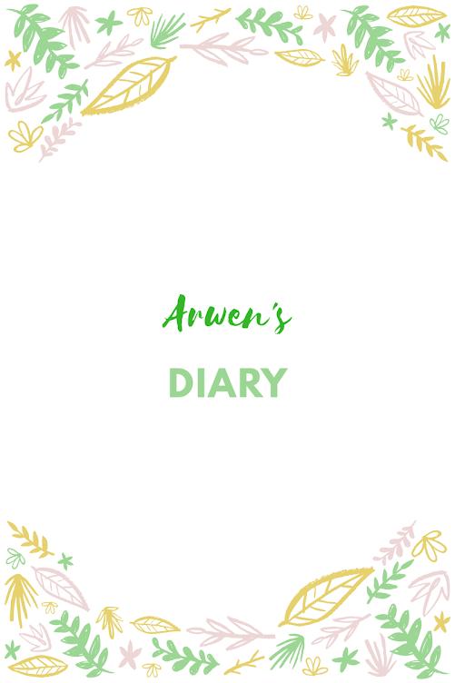 Arwen's Diary