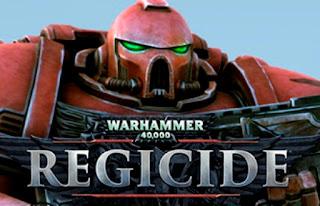 Warhammer 40k Regicide PC Games