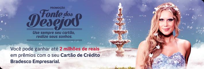 """""""FONTE DOS DESEJOS"""" - Promoção Bradesco"""
