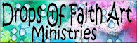Drops Of Faith Art Ministries