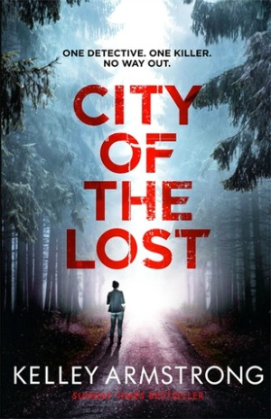 "Review of City of the Lost by Kelley Armstrong: And then the sheriff is all, ""OH did I forget to mention we have a serial killer?? Ha ha ha oops PLEASE HELP ME."""