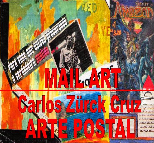MAIL ART - CARLOS ZÜRCK CRUZ