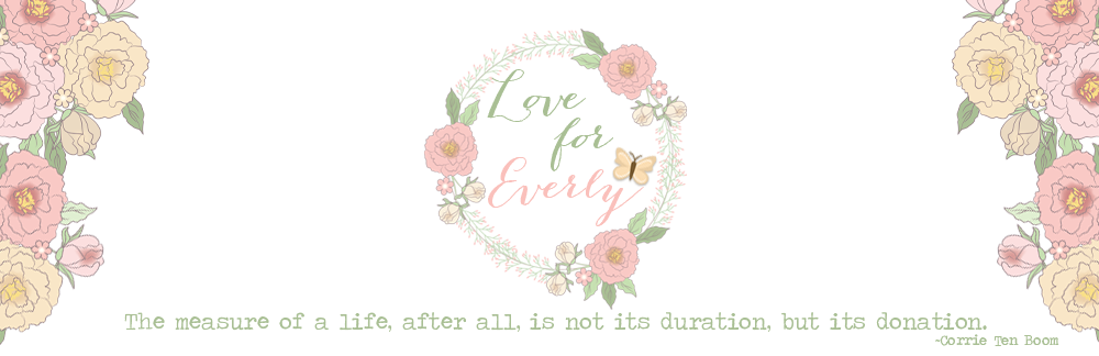 Love for Everly