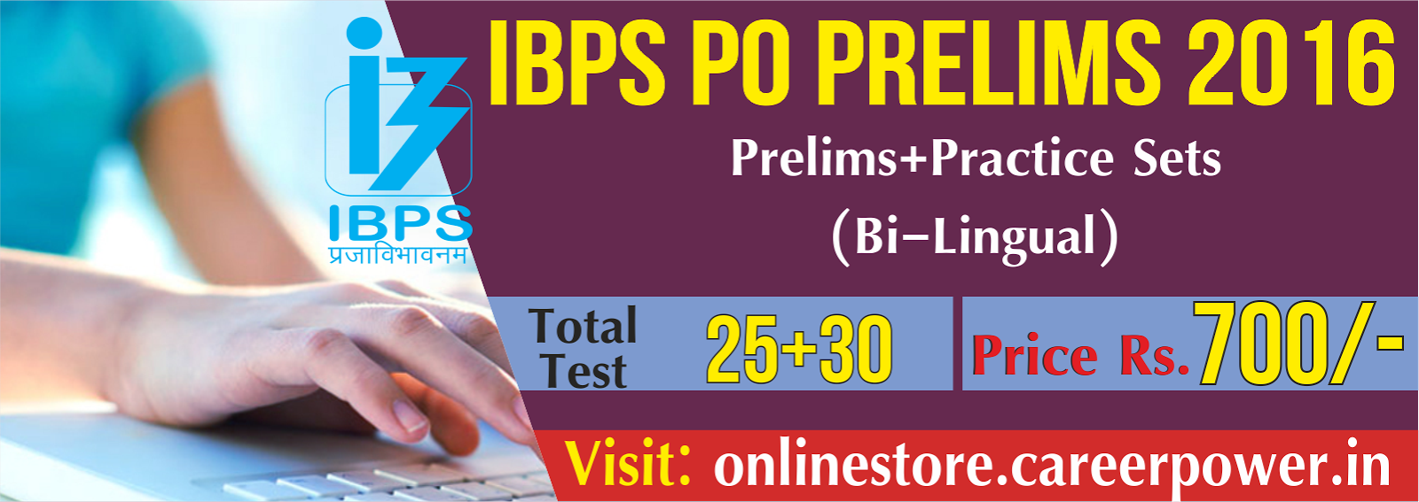 IBPS PO PRELIMS with Practice Sets