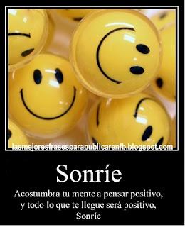 Frases Para La Vida: Sonríe Acostumbra Tu Mente A Pensar Positivo