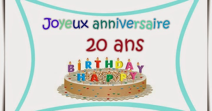 texte anniversaire 20 ans fils sms d 39 anniversaire. Black Bedroom Furniture Sets. Home Design Ideas