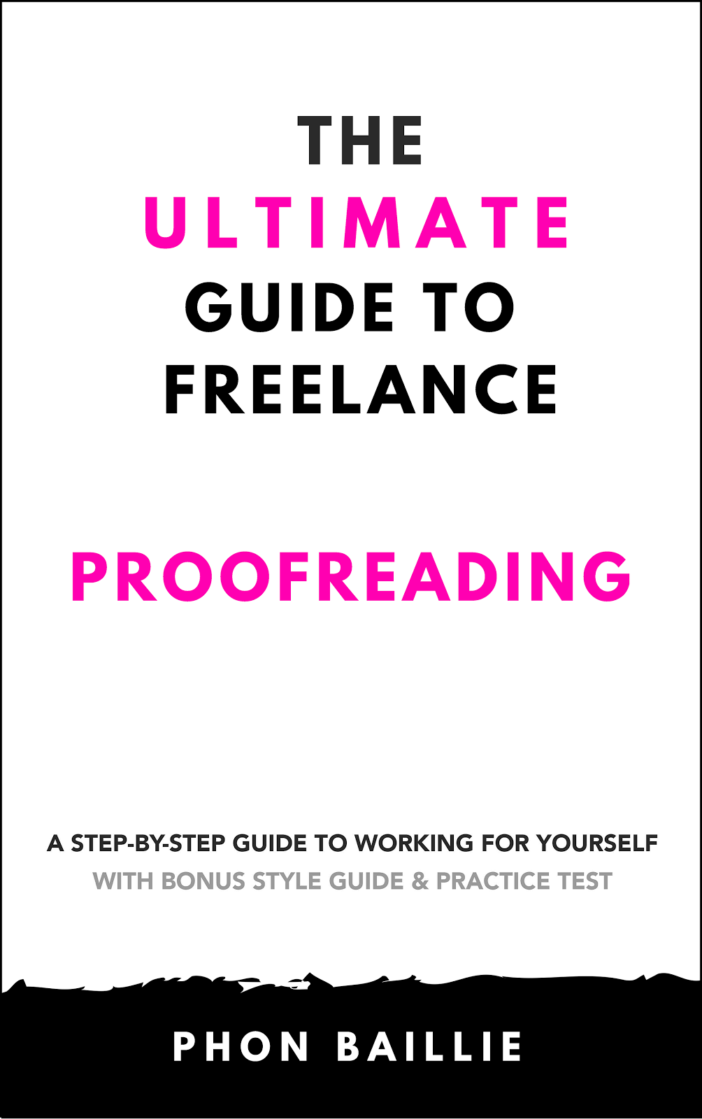 The Ultimate Guide to Freelance Proofreading