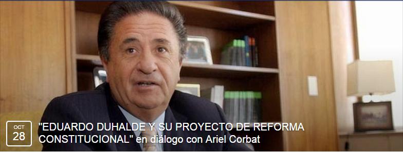 """""""EDUADRDO DUHALDE Y SU PROYECTO DE REFORMA CONSTITUCIONAL"""""""