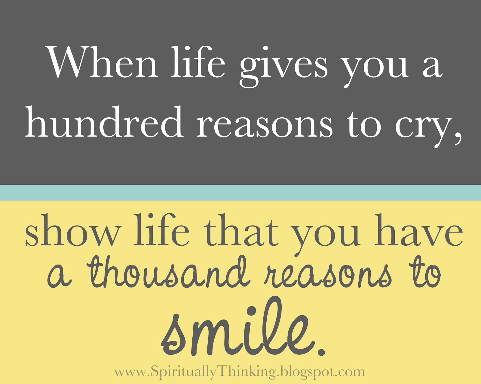 When Life Gives You Reason to Smile