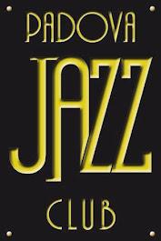 Welcome to Padova Jazz Club