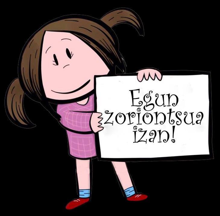 Egun zoriontsua izan! :)