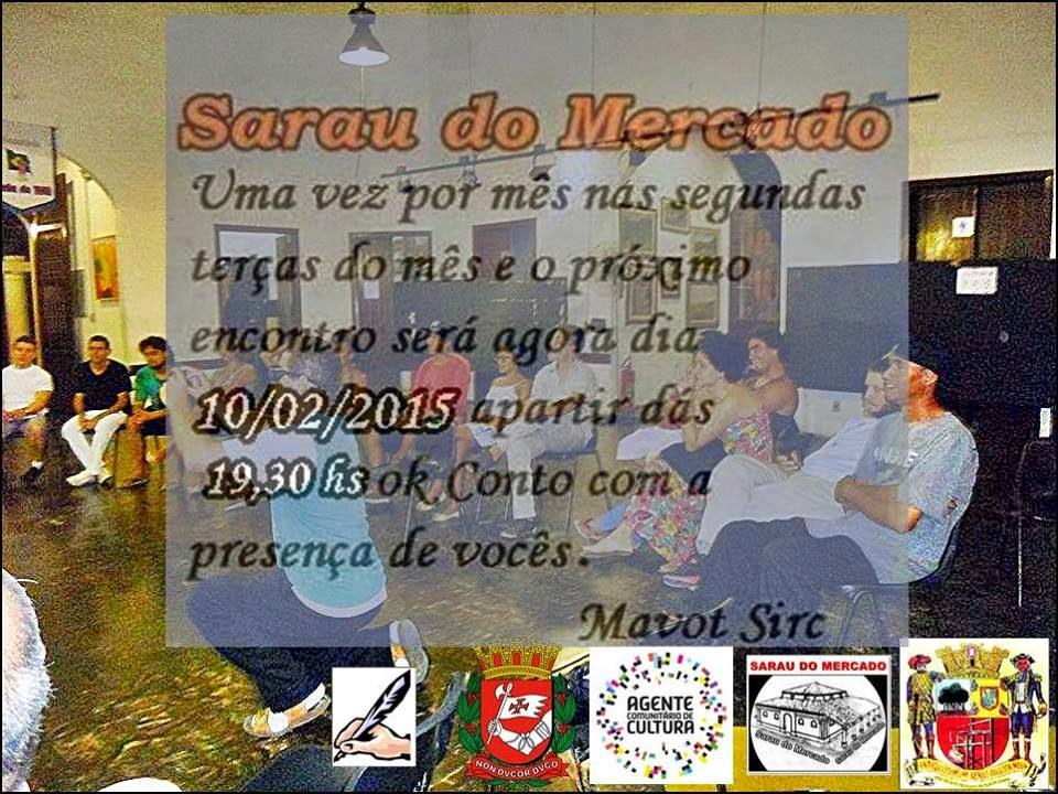 Sarau do Mercado Terça dia 10 de Fevereiro.