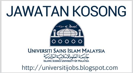 Jawatan Universiti Sains Islam Malaysia - USIM Jobs
