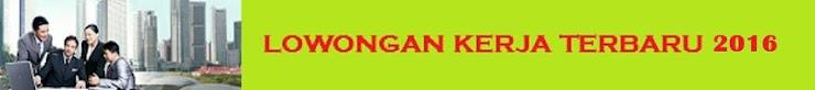 LOWONGAN KERJA TERBARU LULUSAN SMA/SMK/D3/S1 DI TANGERANG SERPONG