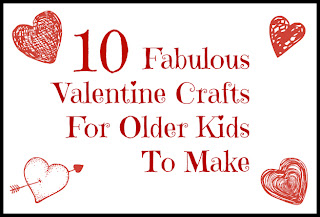 valentine crafts for older kids to make