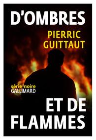 Gallimard, Série Noire, 2016.