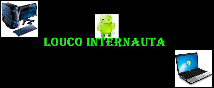 Louco Internauta