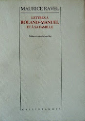 Lettres de Ravel à Roland-Manuel et sa famille 1986 (épuisé)