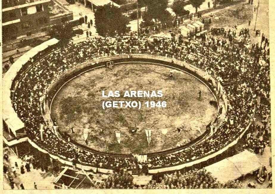 PLAZA DE TOROS DE LAS ARENAS(GETXO)