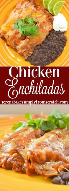 The BEST Homemade Chicken Enchiladas from scratch! serenabakessimplyfromscratch.com