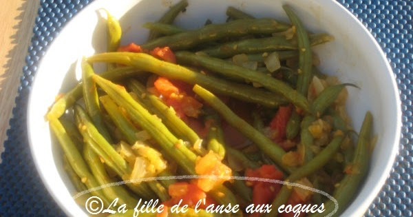 la fille de l 39 anse aux coques haricots verts aux tomates. Black Bedroom Furniture Sets. Home Design Ideas