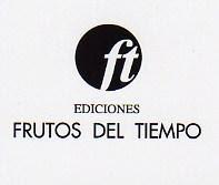 """EDICIONS """"FRUTOS DEL TIEMPO"""""""