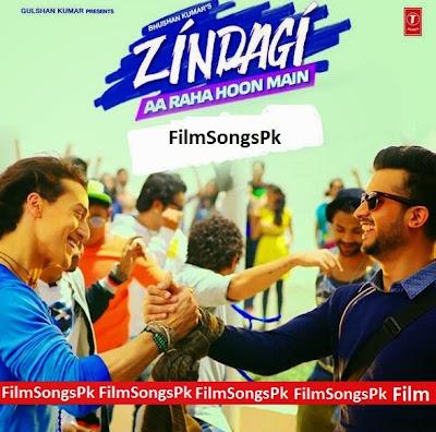 Download Zindagi Aa Raha Hoon Main Full Mp3 Song