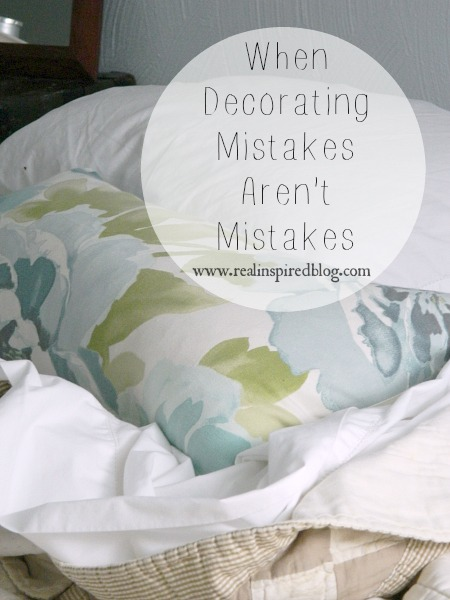 When Decorating Mistakes Aren't Mistakes