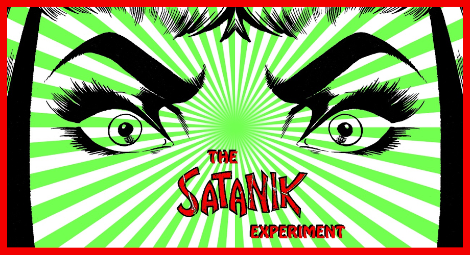 The Satanik Experiment