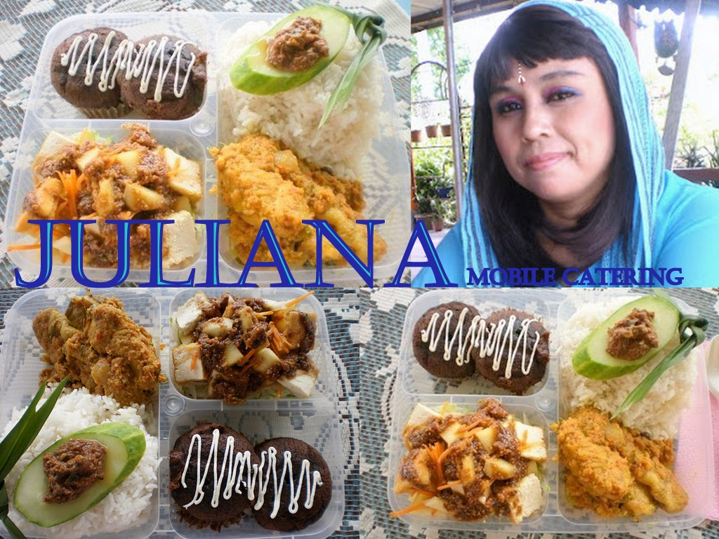 JULIANA MOBILE CATERING - DELICIOUS FOOD THIS SIDE OF IPOH!