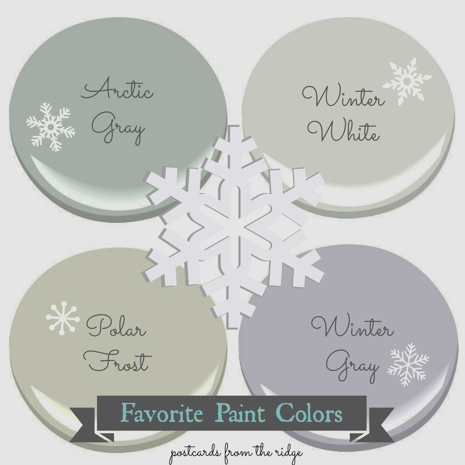 Postcards from the Ridge: Deep freeze edition ~ Favorite Paint Colors
