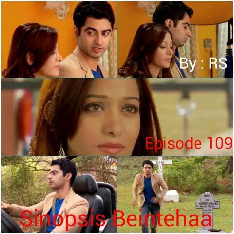 Sinopsis Beintehaa Episode 109