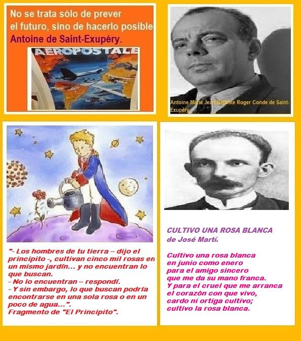 PENSAMIENTOS: Antoine de Saint-Exupéry y José Martí.