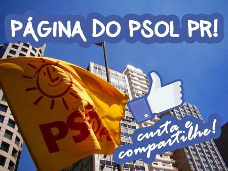 Curta a Página do PSOL PR no Facebook