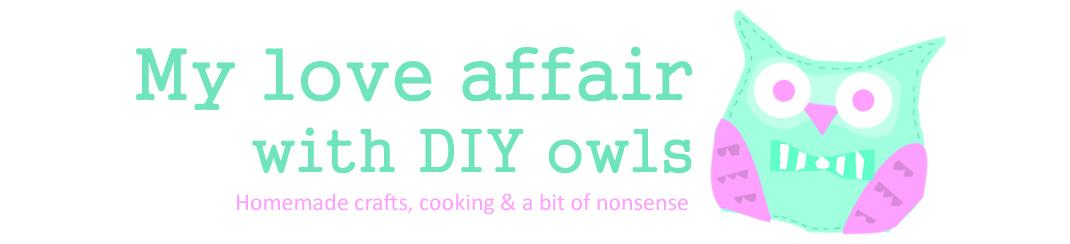 My Love Affair With DIY Owls