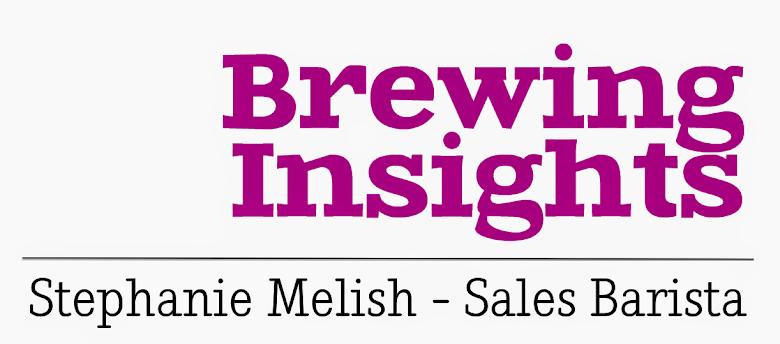 Brewing Insights - Stephanie Melish, Sales Barista