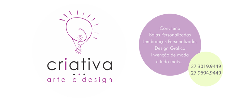 : : CRIATIVA ARTE E DESIGN : :