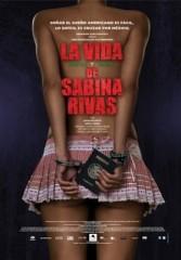 La vida precoz y breve de Sabina Rivas (2012) | DVDRip Latino HD Mega